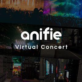 anifie, VR, Concert